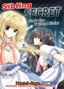 Hentai   / Uncensored / Sibling Secret - Shes the Twisted Sister